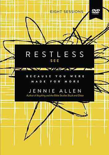Restless: Because You Were Made for More: Eight Sessions