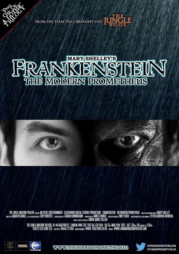 Frankenstein. Adapted by Adam Dechanel, Directed and Produced by Simon James Collier. Lion & Unicorn Theatre, London, 2014