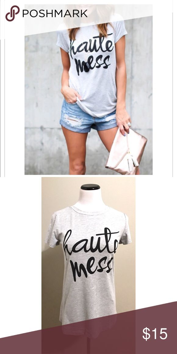 Haute Mess Shirt 🎉SALE🎉 Perfect Sunday Funday Shirt. Cotton shirt. Sale price is firm. Tops Tees - Short Sleeve