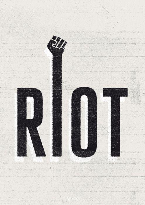 Riot / design typography
