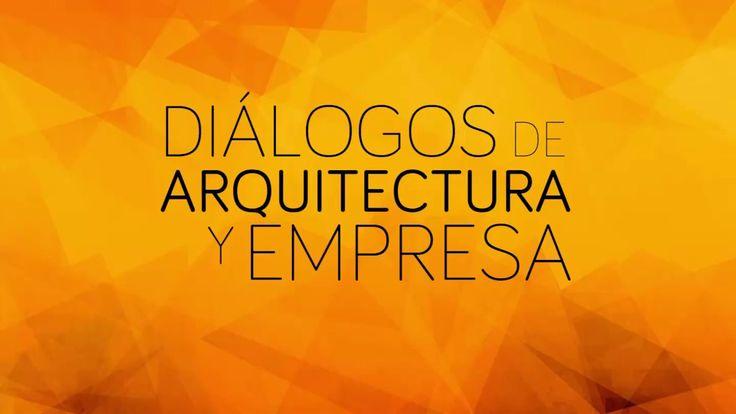 Diálogos de Arquitectura y Empresa, Valencia, 29 Junio, CTAV