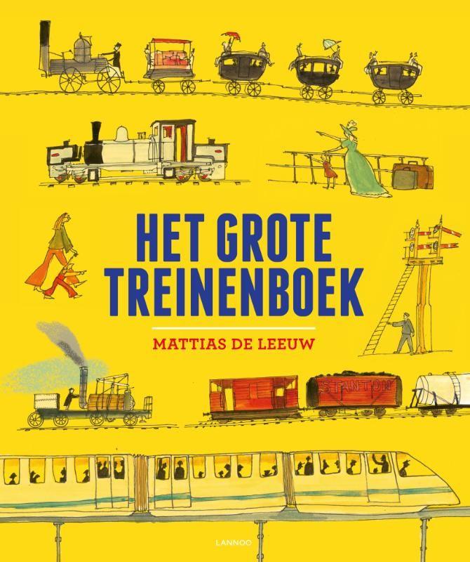 Kerntitel Kinderboekenweek 2015 : Groep 1 & 2: Het grote treinenboek