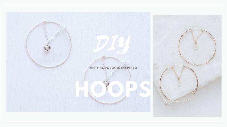 DIY Anthropologie Inspired Hoops