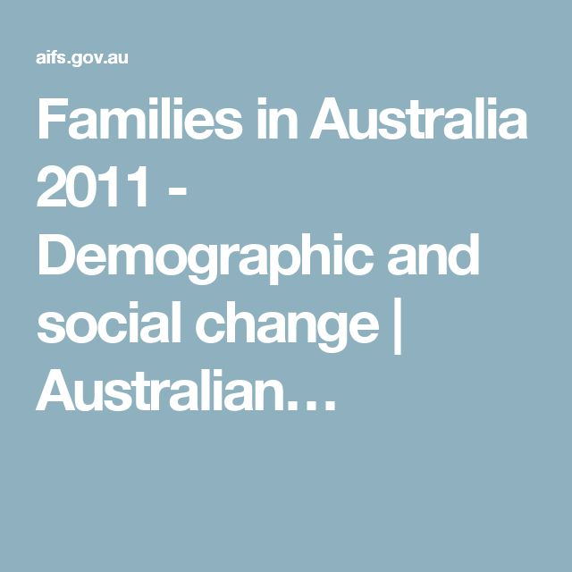 Families in Australia 2011 - Demographic and social change (Subject Matter)
