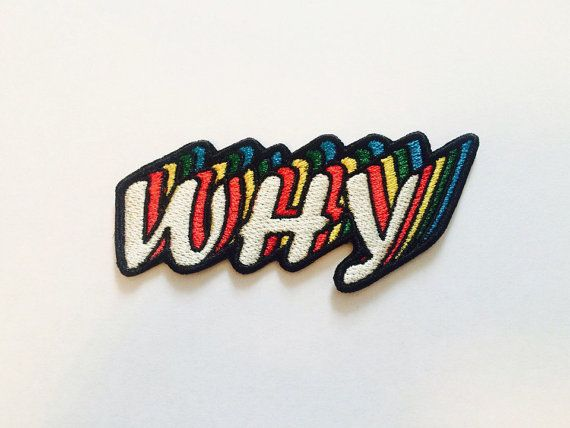 Why Patch Iron On Embroidered Patches for Jackets Word Letters Punk Rock Band Retro Hippie Patches Applique