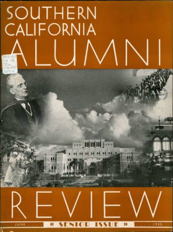 Southern California alumni review, vol. 16, no. 10 (1935 June) :: University of Southern California History Collection