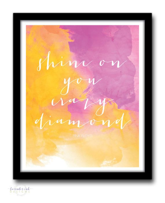 Pink Floyd  Crazy Diamond  Watercolor Quote by lavenderinkdesigns
