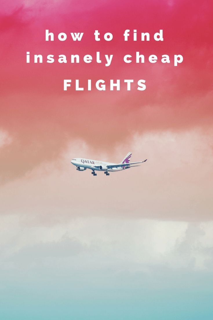 How To Find Insanely Cheap Flights So You Can Travel More Cheap Flights Student Travel Student Travel Europe