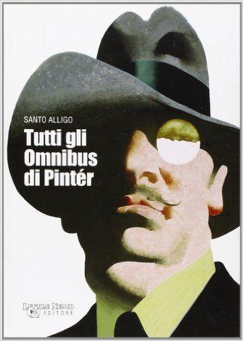 Amazon.it: Tutti gli omnibus di Pinter - Santo Alligo - Libri