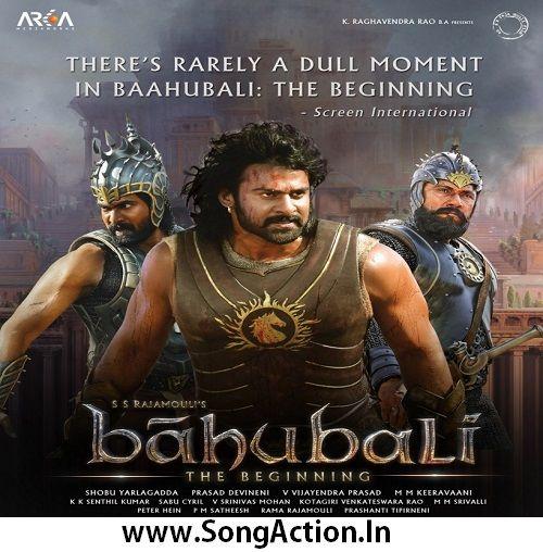 Baahubali The Beginning Movie Mp3 Songs Download Www Songaction In Hindi Movies Download Movies Bahubali Movie Download