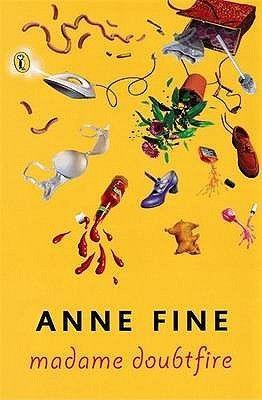 Madame Doubtfire -Anne Fine