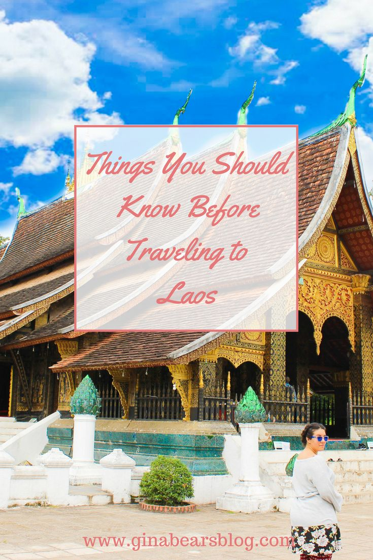 Things You Should Know Before Traveling to Laos http://ginabearsblog.com/2017/02/travel-laos/