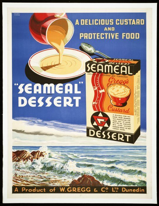 "New Zealand Railways. Publicity Branch :A delicious custard and protective food. ""Seameal"" (Regd.) dessert; a product of W Gregg & Co. Ltd, Dunedin [ca 1940-1950s?]"
