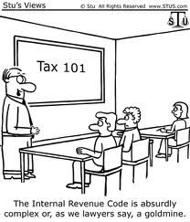 Tax Humor. Or job security.  As long as the Congress is in session CPA and lawyers will be employed!