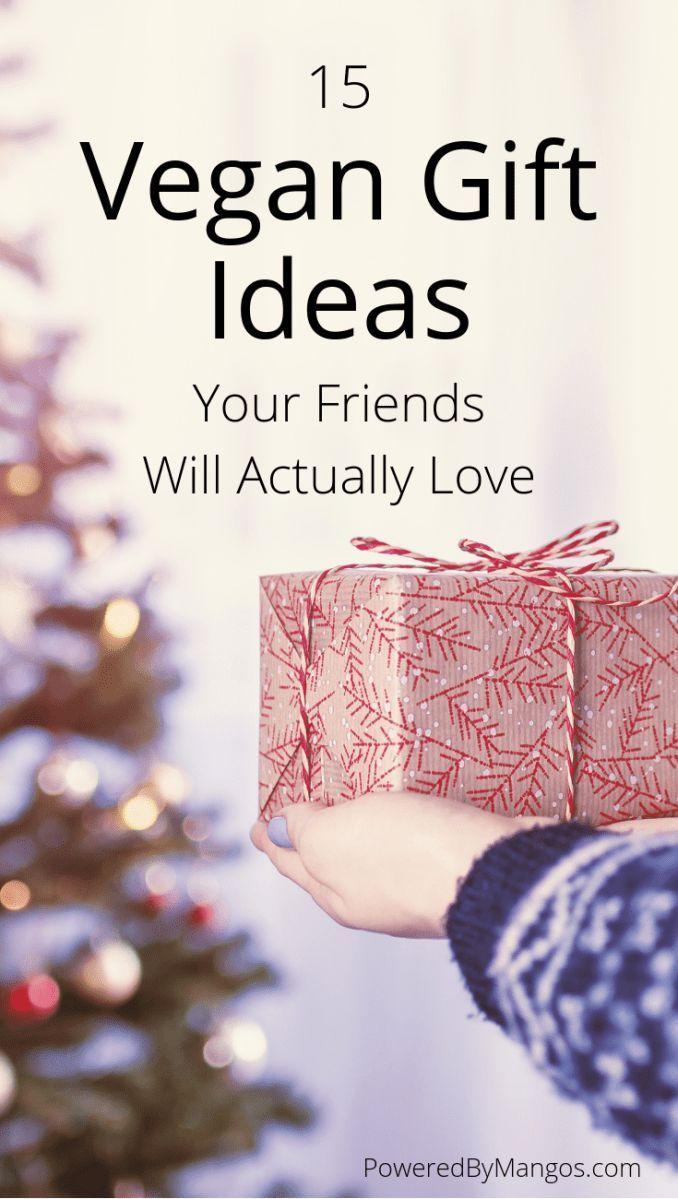 15 Vegane Geschenkideen Die Ihre Freunde Wirklich Lieben Werden Vegane Lebensweise Vegan Gifts Vegan Christmas Gifts Vegan Diy Gifts