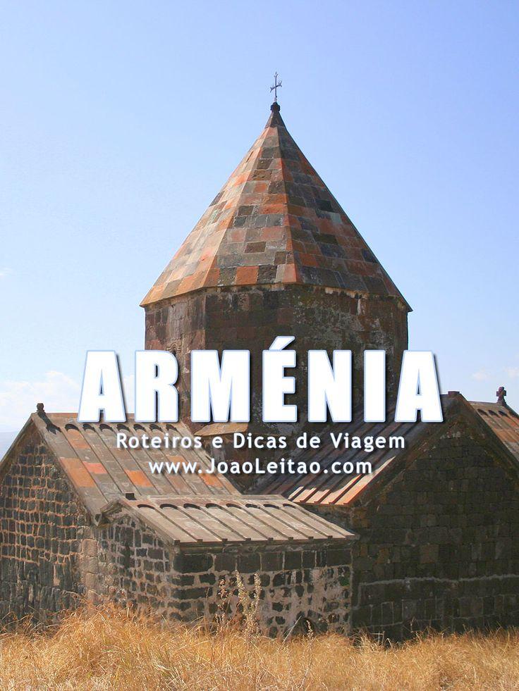 Visitar Arménia – Roteiros e Dicas de Viagem