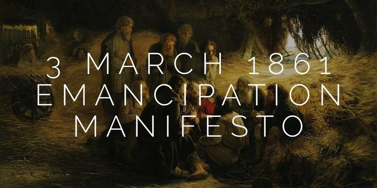 3 March 1861. Alexander II signs the Emancipation Manifesto and abolishes serfdom in Russian Empire