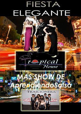 """Donde ir a bailar salsa y bailes de salón en Madrid: Hoy viernes """"FIESTA ELEGANTE y SHOW DEL GRUPO APRE..."""