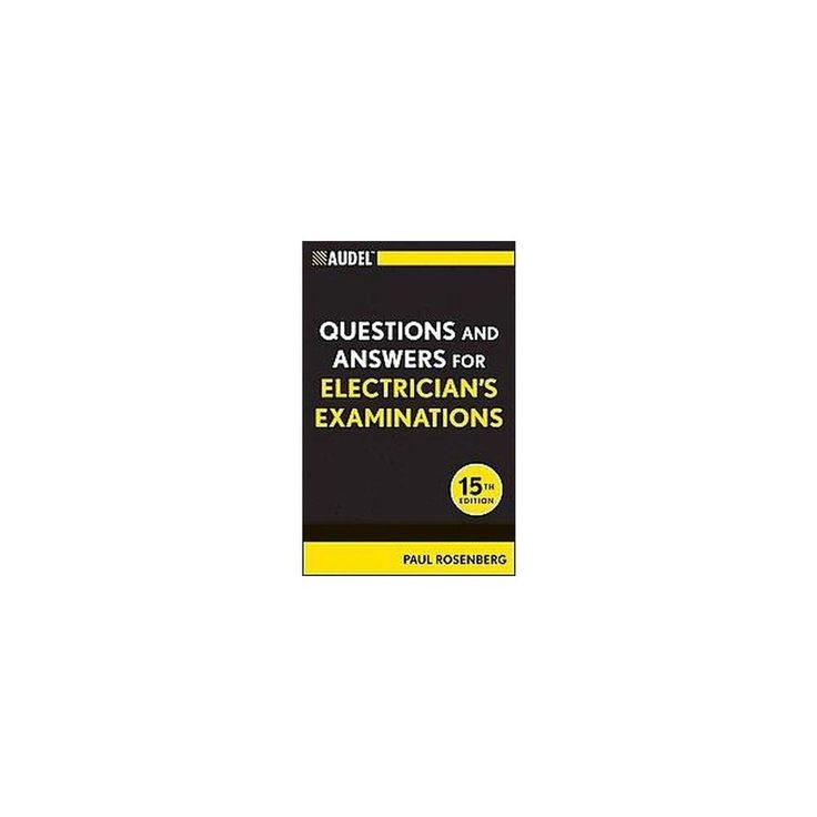 Audel Questions and Answers for Electrician's Examinations (Paperback) (Paul Rosenberg)