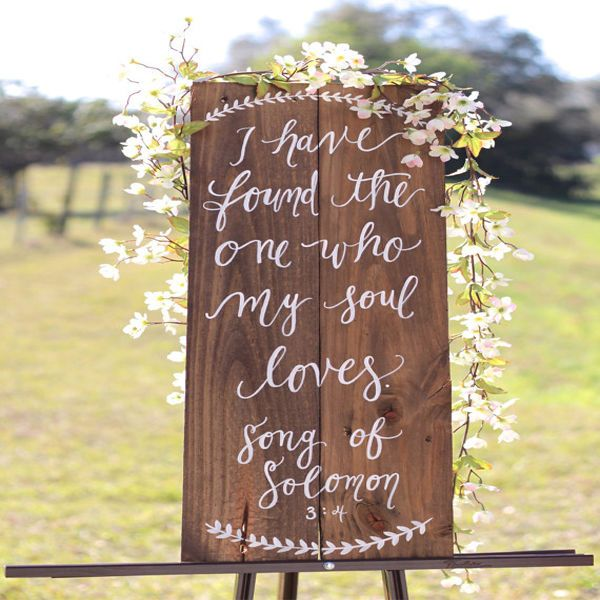 Nothing adds to an outdoor wedding quite like a beautifully decorated sign. Wedding signs offer a chance to throw more personalization into your special day and will be a lasting reminder of that magical moment. | I Have Found the One Whom My Soul Loves Sign via @etsy
