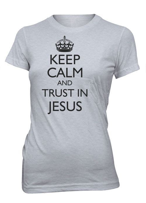 """This t-shirt features the popular phrase """"Keep Calm"""" and ends in """"Trust in Jesus"""", making it perfect for anyone who puts their life in Jesus Christ's hands. """"Keep Calm and Trust in Jesus"""" will show ev"""