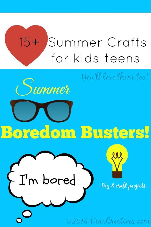15+ Easy #Crafts & #DIYs to Make With #Kids to Fill Those Lazy Summer Days - Dear Creatives
