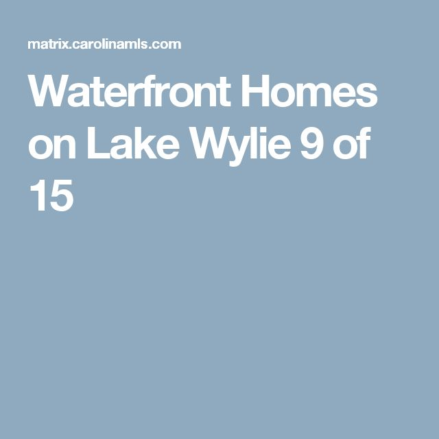 Waterfront Homes on Lake Wylie 		 9 of 15