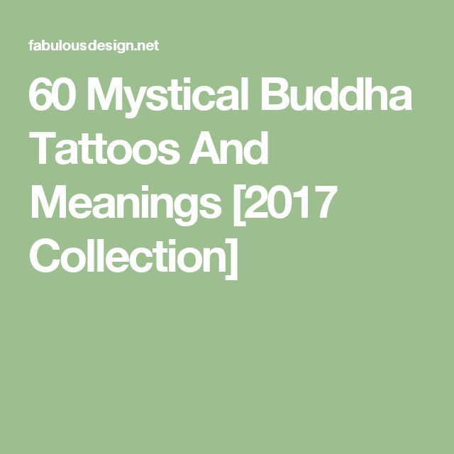 60 Mystical Buddha Tattoos And Meanings[2017 Collection]