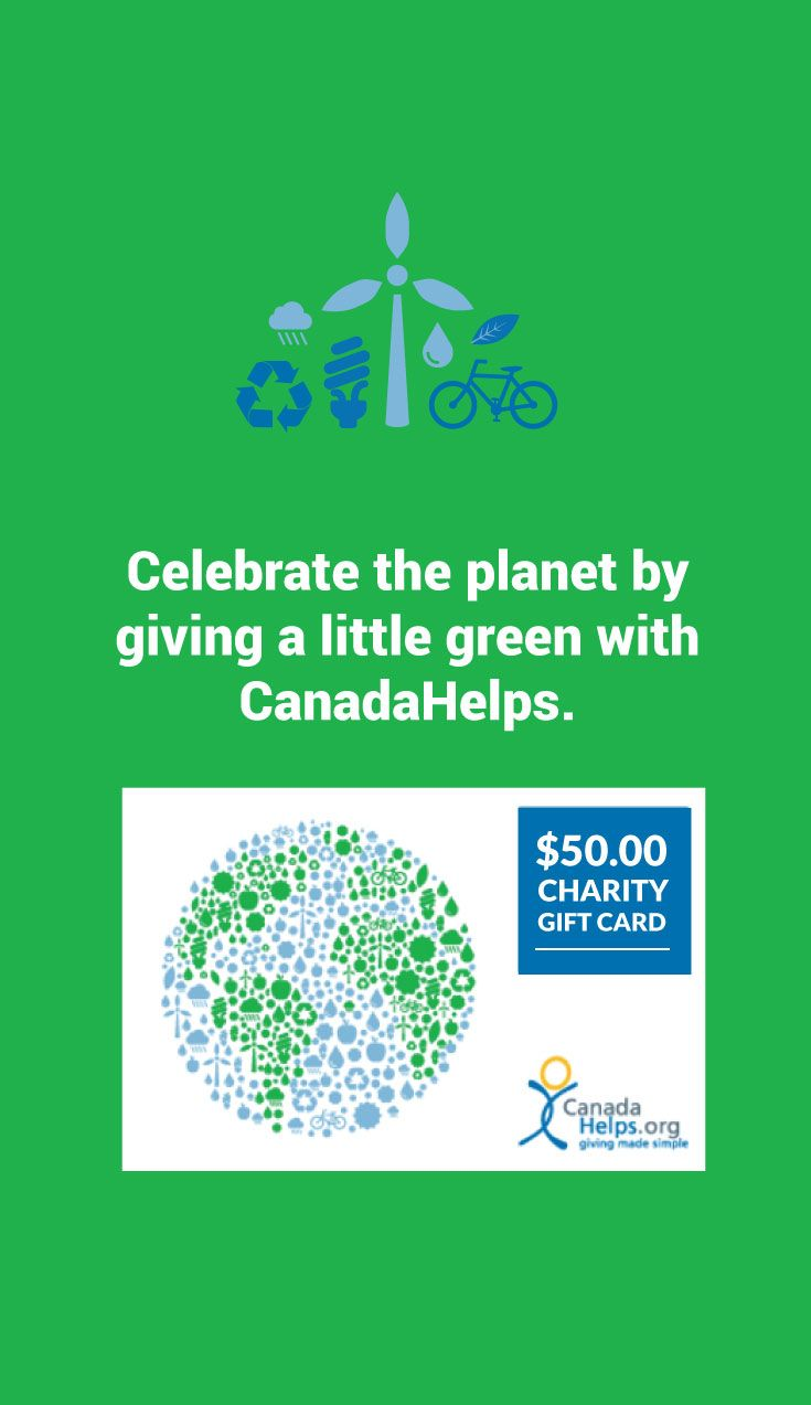 Friday is #EarthDay! You can send #charity gift cards via email so no paper waste printing! #CanadaHelps