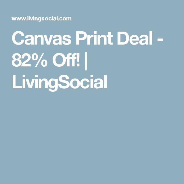 Canvas Print Deal - 82% Off!   LivingSocial