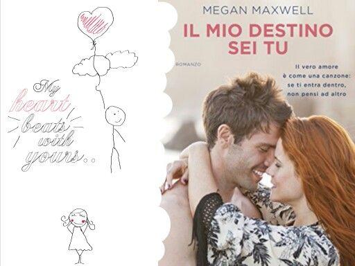 #romance #romanzo #romanticbooks #meganmaxwell  <<Il mio destino sei tu>> by Megan Maxwell