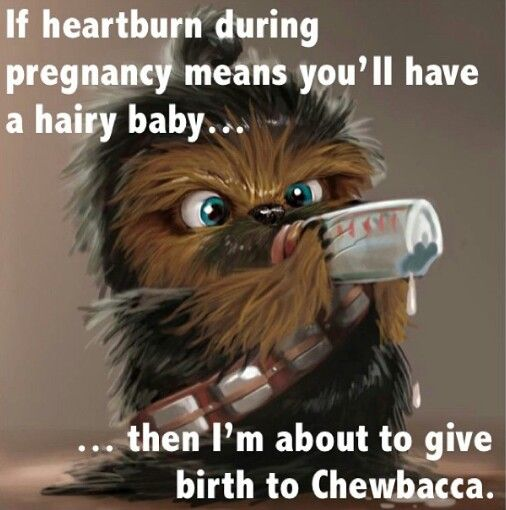 If your having #pregnancy heartburn, it might be a little chewy! #StarWars ; )