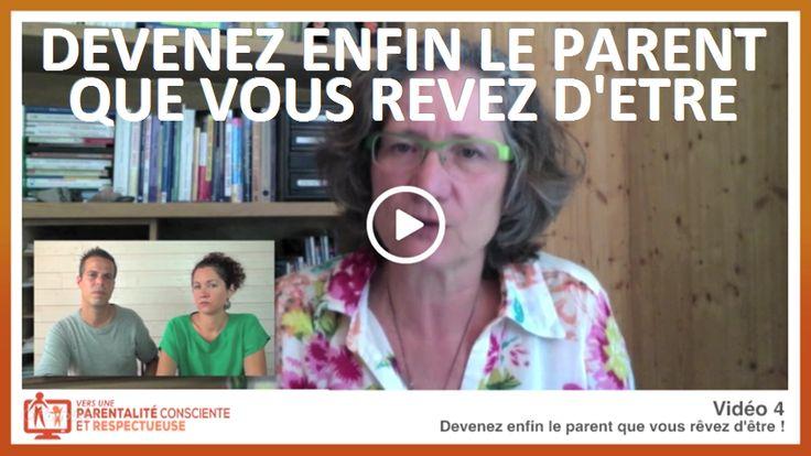 formation gratuite vidéo 4V2 – devenez le parent que vous rêvez d'être — La Parentalité Consciente et Respectueuse
