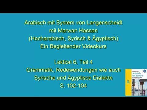 Arabischkurs online 024 :: Lektion 6 Teil 4. Arabisch mit System von Langenscheidt - YouTube