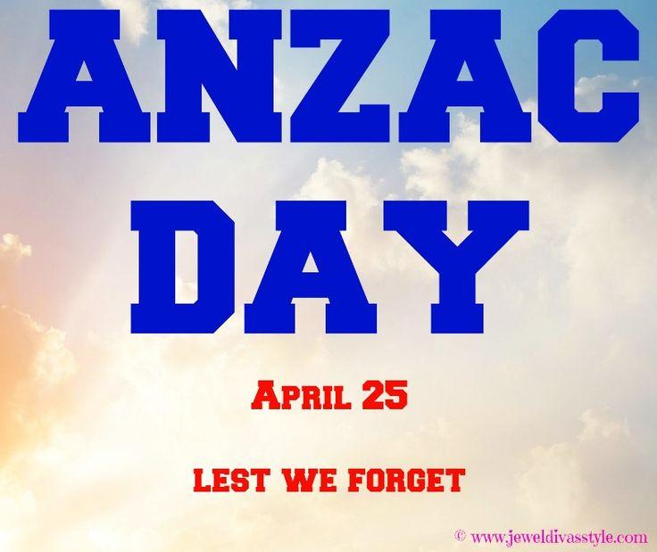 JDS - ANZAC DAY - http://jeweldivasstyle.com/todays-lifestyle-today-is-anzac-day/