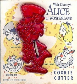 Walt Disney's Mad Hatter cookie cutter; Domar Plastic Company, Oklahoma City, OK (no longer in business); these are very difficult to find.