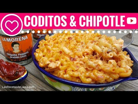 Coditos con Pollo y Chipotle | Mac and Cheese TexMex Recipe ❤ Las Recetas de Laura - YouTube