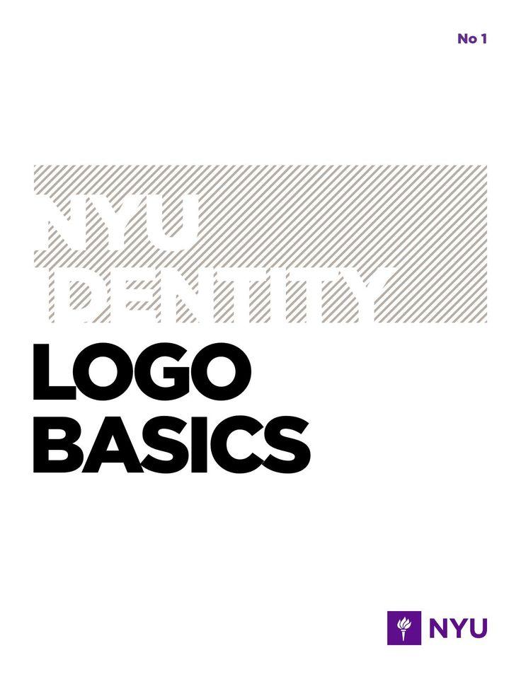 Identity Logo Basics 050414  NYU Visual Identity and guidelines for its use.