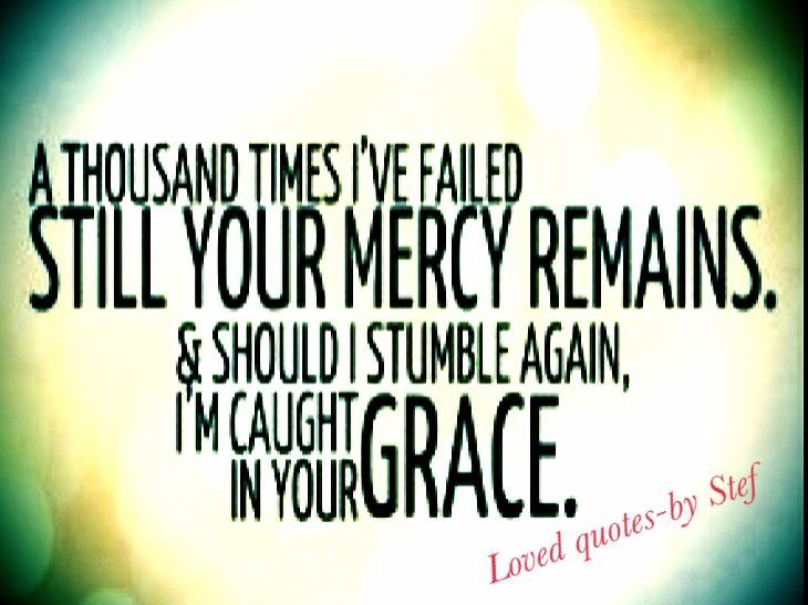 God's Grace Quotes Enchanting God's Mercy Quotes Entrancing God's Grace And Mercy Quotes
