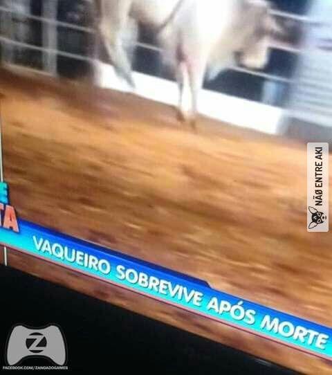 Vaqueiro morre antes mesmo de ser enterrado kkk
