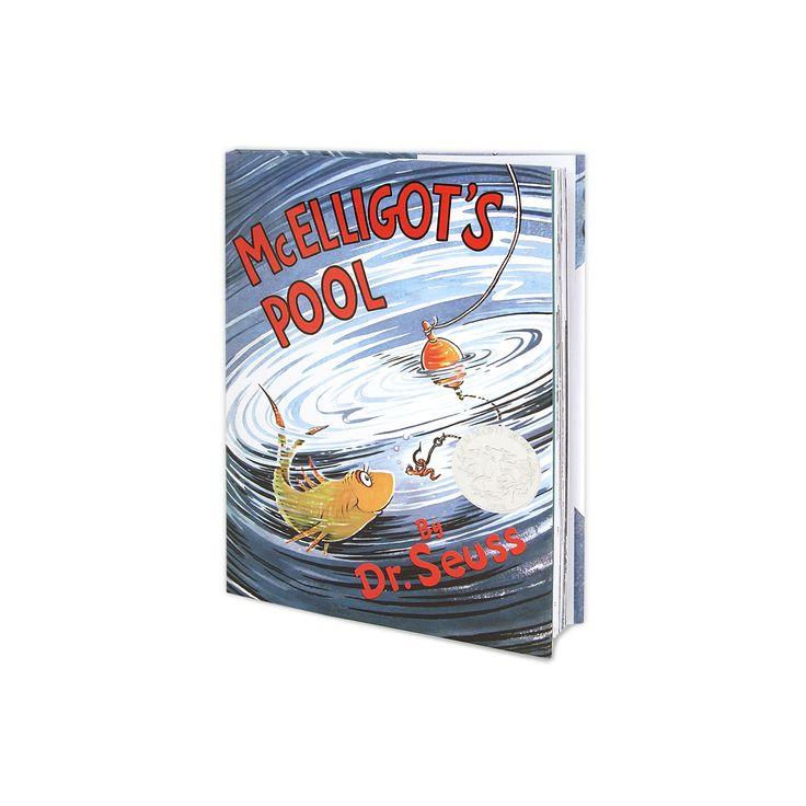Mcelligot's Pool (Hardcover) (Dr. Seuss)
