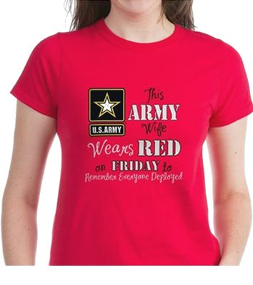 RED Friday Shirt for Army Wives.     This Army Wife wears RED on Friday to support her soldier, her husband when he  is deployed overseas  #Milso #RedFriday