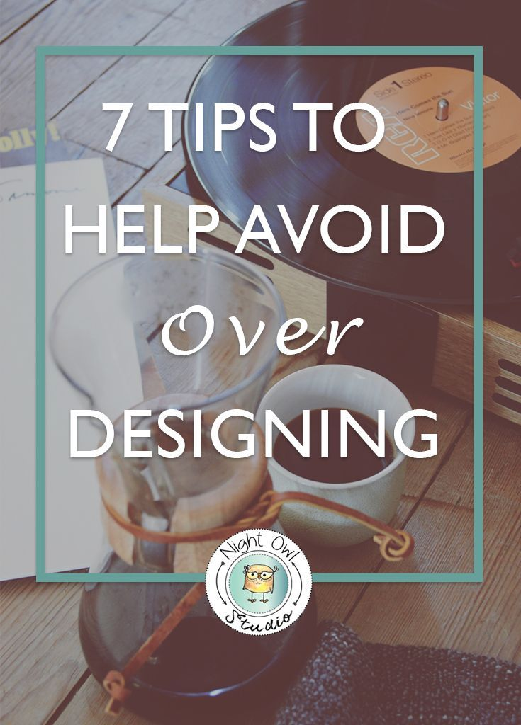 Knowing when to STOP designing is just as important as knowing HOW to design. It's happened to the best of us… you get caught up in a design and next thing you know your design looks like the circus came to town. It can be sooooo easy to over-design! Find
