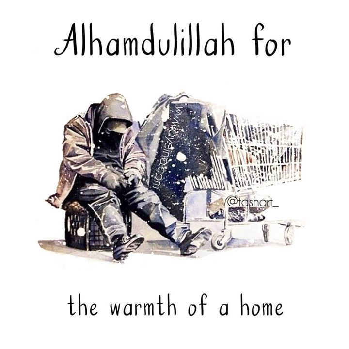 168:  Alhamdulillah for the warmth of a home. #AlhamdulillahForSeries . . Artwork by the very talented @tashart_  depicting a homeless person sitting in the stark cold without all the things that we take for granted - the warmth of a home the coziness of a family... . . May Allah make us one of the grateful ones...aameen. . . #ayeina_official #GratitudeJournal #GratitudejournalforMuslims
