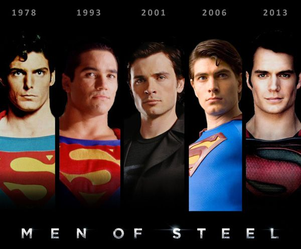 Men of Steel - 1978-2013    Christopher Reeve (1978) Dean Cain (1993) Tom Welling (2001) Brandon Routh (2006) Henry Cavill (2013)