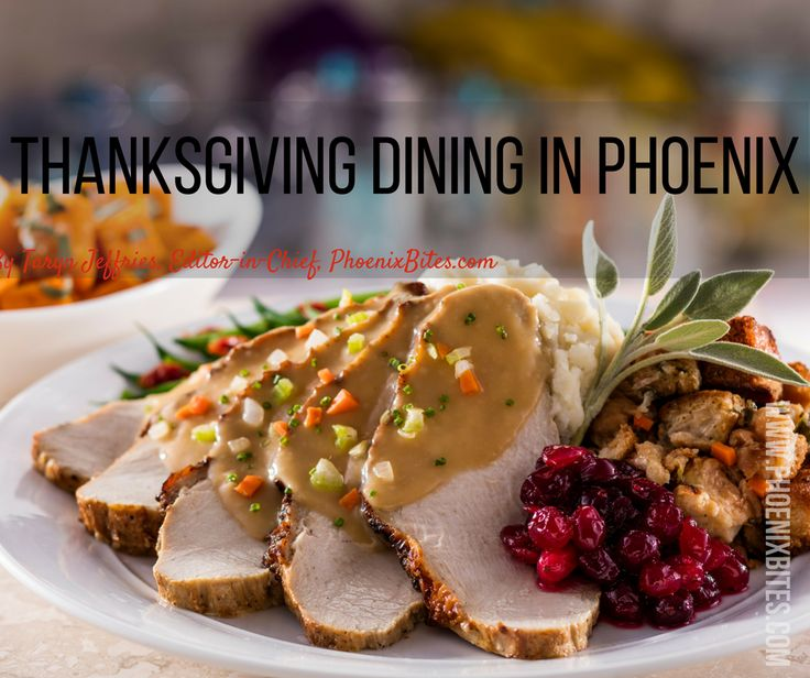 Looking for an alternative to slaving away all day on Thanksgiving dinner? Check out these Phoenix restaurants with special Thanksgiving dinners.