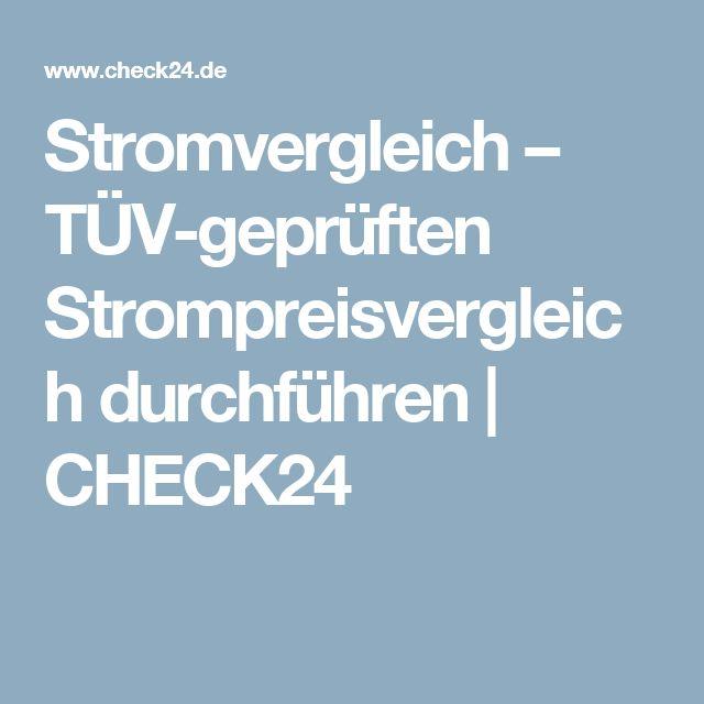 Stromvergleich – TÜV-geprüften Strompreisvergleich durchführen | CHECK24