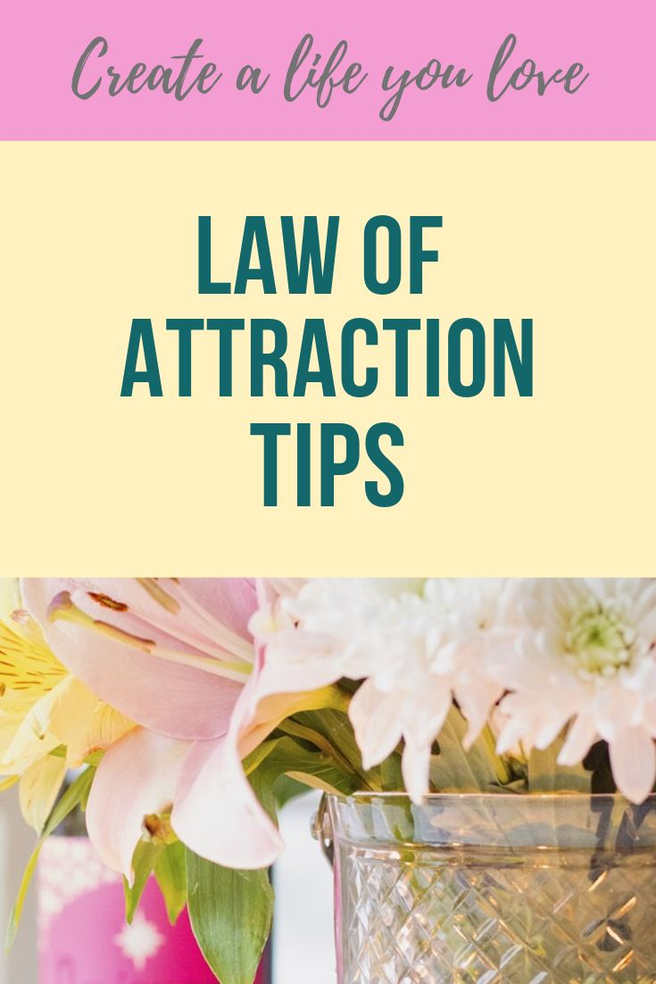 Law of attraction tips to help you create a life y…