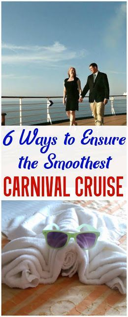 CRUISE TIPS: Six Ways to Ensure the Smoothest Carnival Cruise  #travel #carnivalcruise