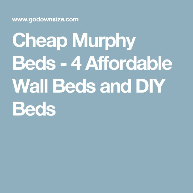 Cheap Murphy Beds - 4 Affordable Wall Beds and DIY Beds